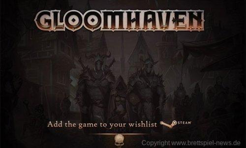 GLOOMHAVEN // Erstes Video der digitalen Version