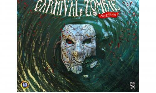 CARNIVAL ZOMBIE – SECOND EDITION // Erscheint bei TL-Games