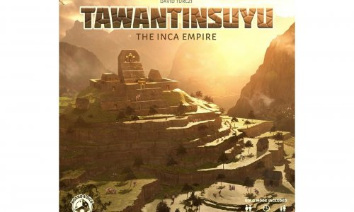 TAWANTINSUYU: THE INCA EMPIRE // ab 15.8.2020 in Spieleschmiede