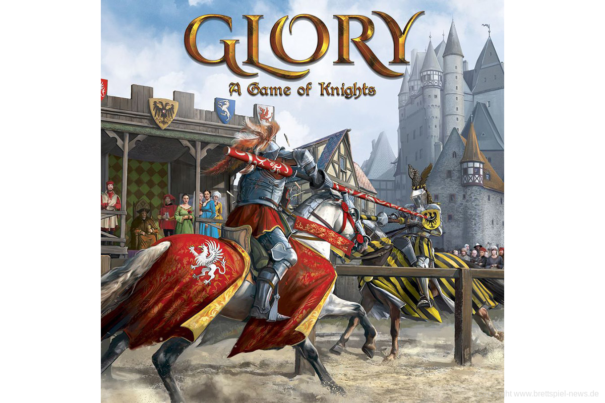 KICKSTARTER // Glory A Game of Knights startet bald