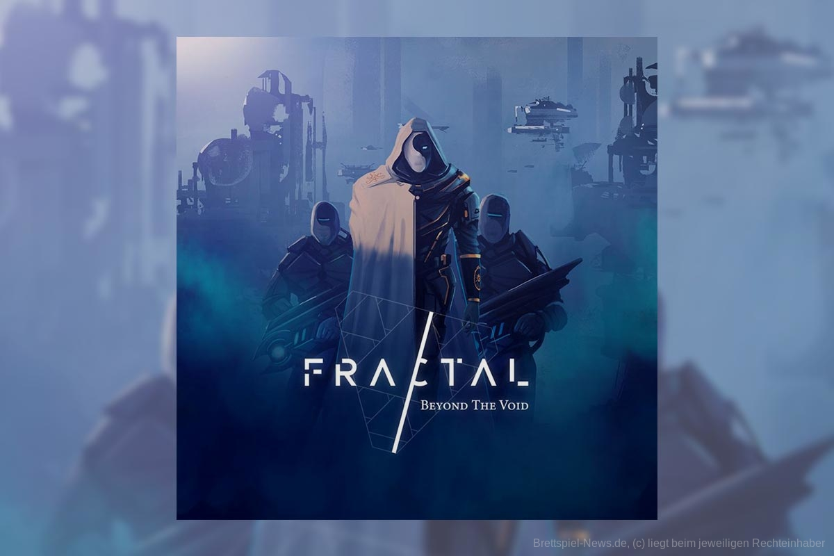 FRACTAL: BEYOND THE VOID // startet 2021 auf Kickstarter