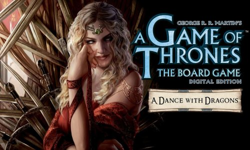 A GAME OF THRONES: THE BOARD GAME - DIGITAL EDITION // mobile Version + A Dance with Dragons DLC verfügbar