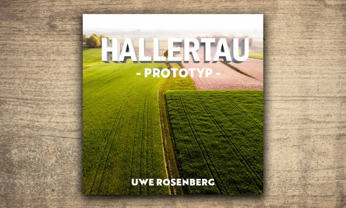 PROTOTYP // HALLERTAU von Uwe Rosenberg
