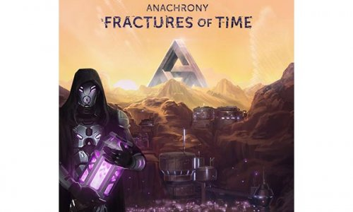 ANACHRONY // Erweiterung Fractures of Time angekündigt