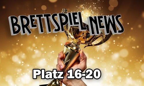 Brettspiel-News.de Spielepreis 2018 // Platz 16-20