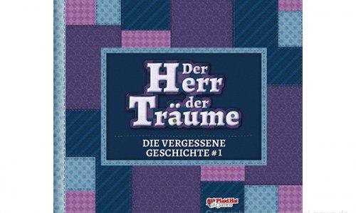 DER HERR DER TRÄUME // Die Vergessene Geschichte #1