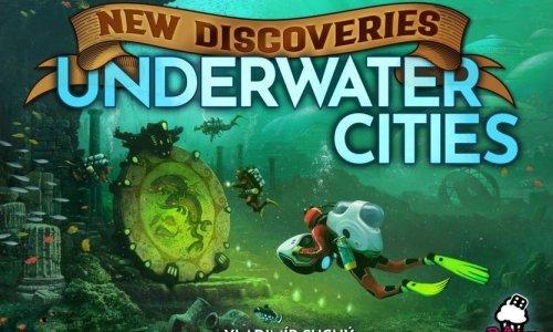 UNDERWATER CITIES // New Discoveries Erweiterung kommt noch 2019
