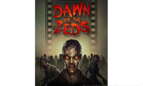 DAWN OF THE ZEDS // Verspätet sich weiter
