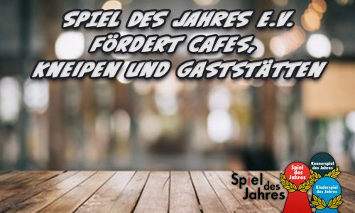 SPIEL DES JAHRES // fördert 2021 Cafés, Kneipen und Gaststätten