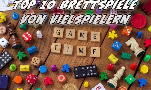 TOP 10 // Diese Spiele wünschen sich Vielspieler