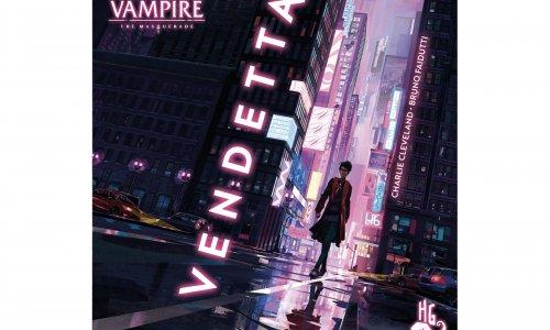 KICKSTARTER // Vampire: The Masquerade - Vendetta