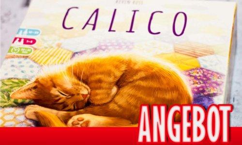 ANGEBOT // CALICO mit viel Rabatt kaufen