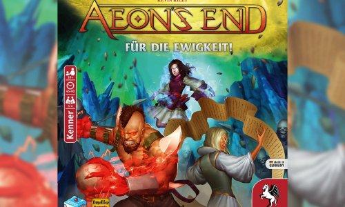 AEON'S END – FÜR DIE EWIGKEIT! // lässt sich vorbestellen