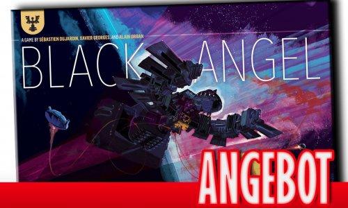 ANGEBOT // BLACK ANGEL für 37,99 €