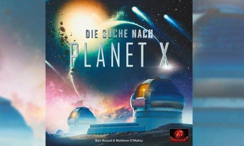 DIE SUCHE NACH PLANET X // erscheint beim Schwerkraft Verlag 2021