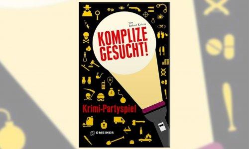 KOMPLIZE GESUCHT! // Krimi-Partyspiel von Reiner Knizia