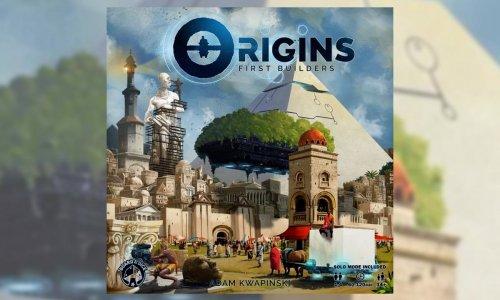 ORIGINS: FIRST BUILDERS  // in der Spieleschmiede gestartet
