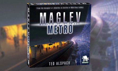 Neuerscheinung // MAGLEV METRO von Bezier Games