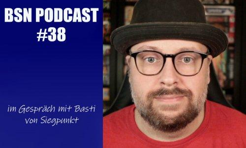 BSN PODCAST #38 // im Gespräch mit Basti von Siegpunkt