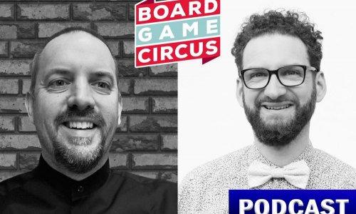 BSN PODCAST #14 // Interview mit Daniel und Dirk von BOARD GAME CIRCUS