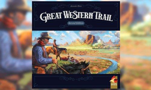 GREAT WESTERN TRAIL // Zweite Edition erscheint dieses Jahr