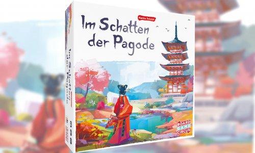 IM SCHATTEN DER PAGODE // Neuheit von Board Game Circus