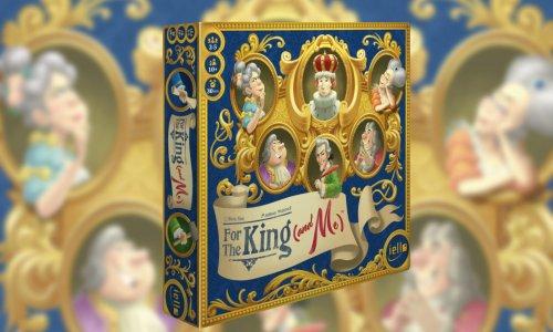 FOR THE KING (AND ME) // Neuheit von IELLO