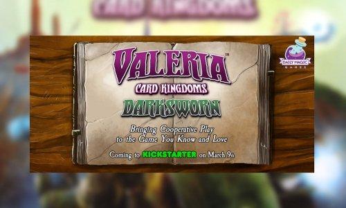 VALERIA // DARKSWORN Erweiterung im März auf Kickstarter