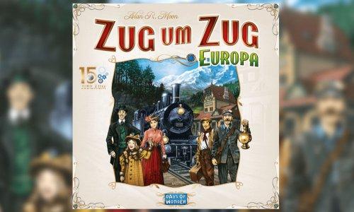 ZUG UM ZUG: EUROPA // 15 Jahre Jubiläumsedition angekündigt