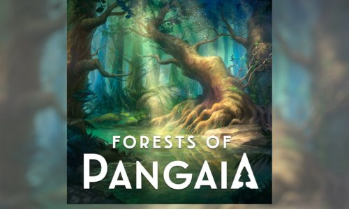 FORESTS OF PANGAIA // Kickstarter-Kampagne ist gestartet