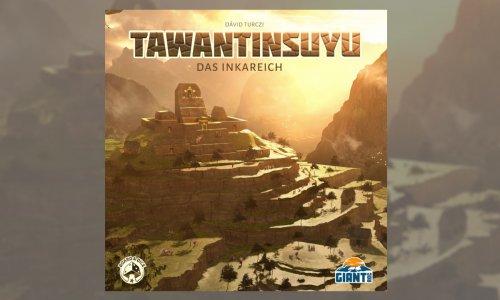 TAWANTINSUYU // Erweiterung DAS GOLDENE ZEITALTER ab Herbst in der Spieleschmiede
